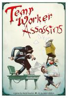 Temp Worker Assasins